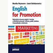 English for Promotion. Najczęściej używane pojęcia i terminy z dziedziny promocji, reklamy, public relations i komunikacji w int