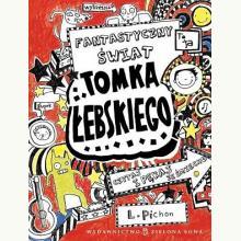 Fantastyczny świat Tomka Łebskiego