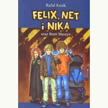 Felix, Net i Nika oraz Bunt Maszyn. Tom 8