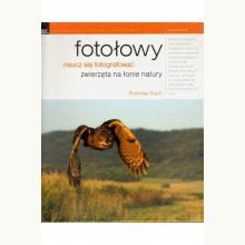 Fotołowy - naucz się fotografować zwierzęta na łonie natury