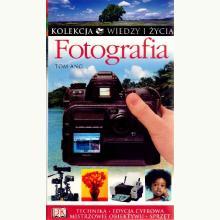 Fotografia. Kolekcja Wiedzy i życia