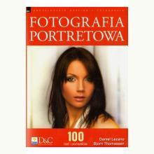 Fotografia portretowa. 100 rad i pomysłów