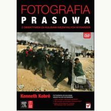 Fotografia prasowa. Z obiektywem za kulisami niezwykłych wydarze