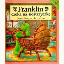 Franklin czeka na siostrzyczkę