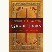 Gra o tron (edycja ilustrowana)
