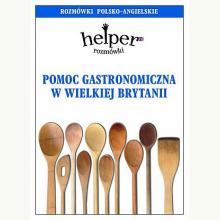 Helper rozmówki - Pomoc gastronomiczna w Wielkiej Brytani