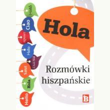 Hola. Rozmówki hiszpańskie