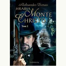 Hrabia Monte Christo. Tom 2