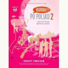 Hurra!!! Po Polsku. Volume 2: student's workbook. incl. CD-Audio