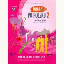 Hurra!!! Po Polsku. Volume 2: student's textbook. incl. 2 CD's