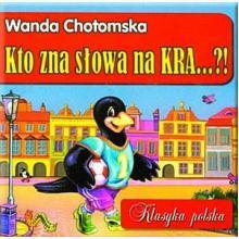 Klasyka polska - Kto zna słowa na KRA...!?
