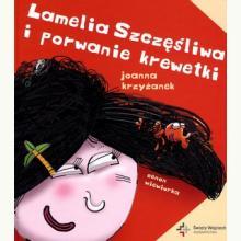 Lamelia Szczęśliwa i porwanie krewetki
