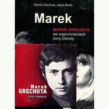 Marek. Marek Grechuta we wspomnieniach żony Danuty + CD