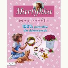 Martynka. Moje robótki