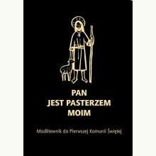 Modlitewnik do Pierwszej Komunii Św. - Pan jest pasterzem moim