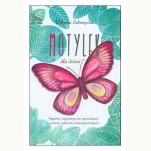 Motylek dla dzieci. Pogodne i optymistyczne opowiadania o stracie, tęsknocie i dziecięcych lękach