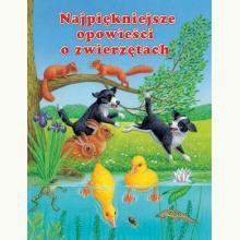 Najpiękniejsze opowieści o zwierzętach