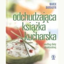 Odchudzająca książka kucharska. Według diety strukturalnej