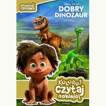 Opowieść filmowa. Dobry dinozaur. Koloruj,czytaj, naklejaj