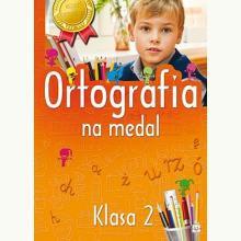 Ortografia na medal. Klasa 2