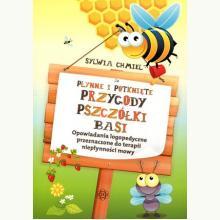 Płynne i potknięte przygody pszczółki Basi. Opowiadania logopedyczne przeznaczone do terapii niepłynności mowy