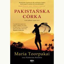 Pakistańska córka. Uciec talibom, wygrać życie