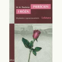 Pierścień i róża. Lektura z opracowaniem