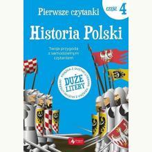 Pierwsze czytanki. Historia Polski - Poziom 4