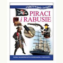 Piraci i rabusie. Odkrywanie świata