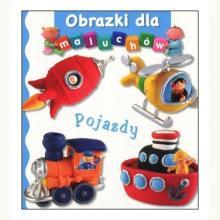 Pojazdy. Obrazki dla maluchów