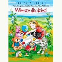 Polscy poeci. Wiersze dla dzieci. M. Konopnicka, S. Jachowicz, A. Mickiewicz