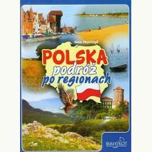 Polska. Podróż po regionach