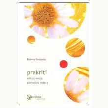 Prakriti odkryj swoją pierwotną naturę