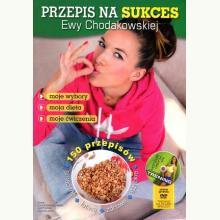 Przepis na sukces Ewy Chodakowskiej + płyta DVD