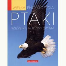 Ptaki. Wielka encyklopedia (przecena)