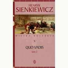 Quo vadis tom 2 (Wielka kolekcja X)