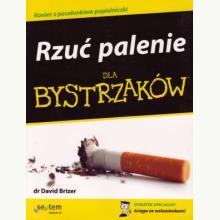 Rzuć palenie dla bystrzaków