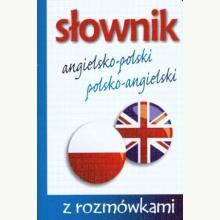 Słownik angielsko-polski, polsko-angielski z rozmówkami
