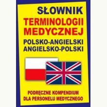 Słownik terminologii medycznej pol-ang, ang-pol