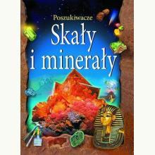 Skały i minerały. Poszukiwacze