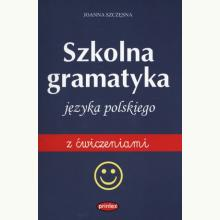 Szkolna gramatyka języka polskiego z ćwiczeniami
