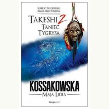 Takeshi 2. Taniec tygrysa