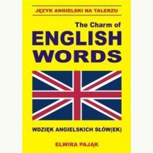 The charm of english words. Wdzięk angielskich słów(ek)