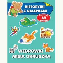 Wędrówki misia Okruszka. Historyjki z nalepkami