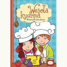 Wesoła kuchnia - Wiersze dla dzieci