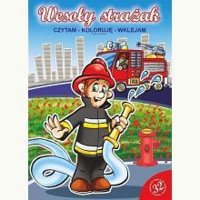Wesoły strażak. Czytam, koloruję, wklejam