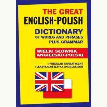 Wielki słownik angielsko-polski. The Great English-Polish Dictionary