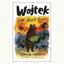 Wojtek: War Hero Bear (w j. angielskim)