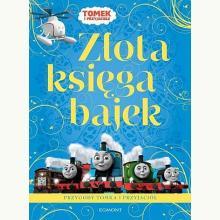 Złota księga bajek- Przygody Tomka i przyjaciół