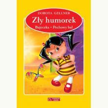 Zły humorek / Bajeczka / Pechowy bal